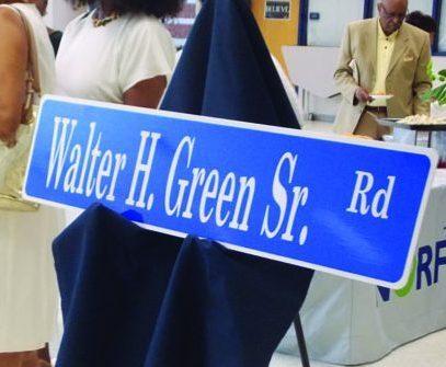 Walter H. Green Sr. Street Sign